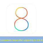 iOS 8 Upgrade Connectiviy Issue
